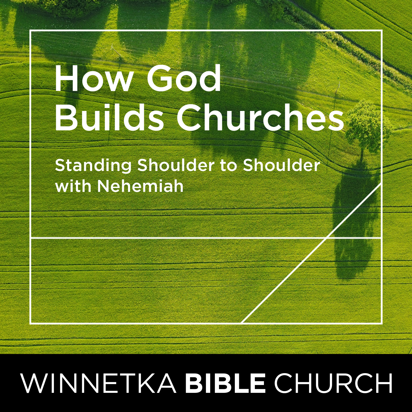 How God Builds Churches: Standing Shoulder to Shoulder With Nehemiah